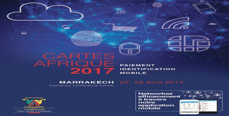 Cartes Afrique 2017 à Marrakech: Pour une réglementation de l'usage des cartes de paiement digital dans le continent