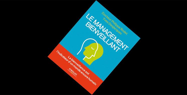 Le management bienveillant,  de Philippe Rodet et Yves Desjacques