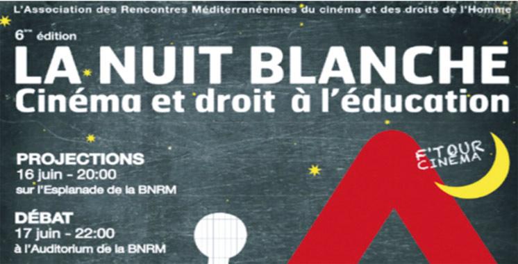 La Nuit blanche du cinéma: Place au droit à l'éducation