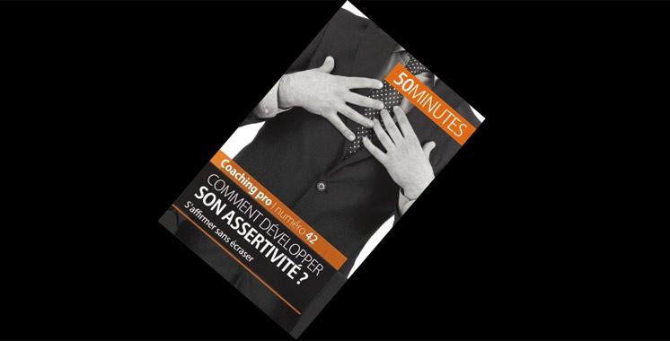 Comment développer son assertivité ?: S'affirmer sans écraser, de Véronique Bronckart