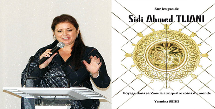 «Sur les pas de Sidi Ahmed Tijani»  de Yasmina Sbihi à Casablanca