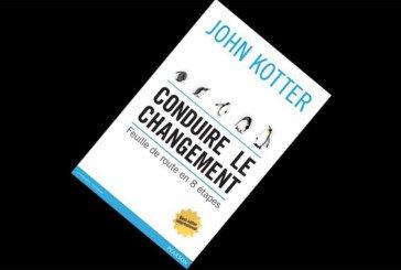 Conduire le changement : Feuille de route en 8 étapes, de John Kotter
