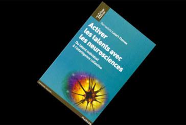 Activer les talents avec les neurosciences, de Bernadette Lecerf-Thomas