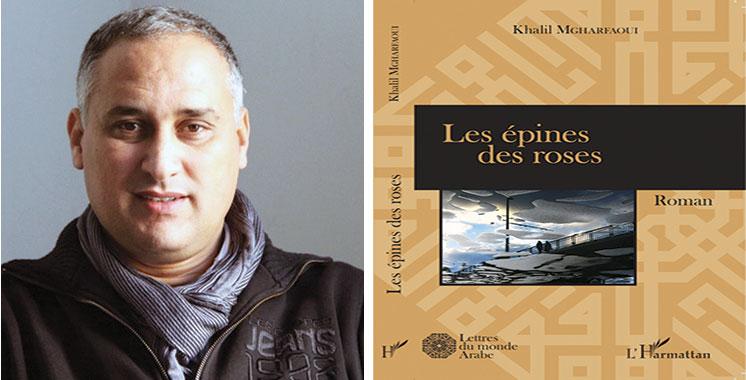Dans «Les épines des roses» Khalil Mgharfaoui traite le mal par l'espoir