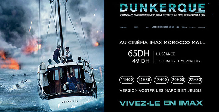 Imax Morocco Mall : Projection du film «Dunkerque»