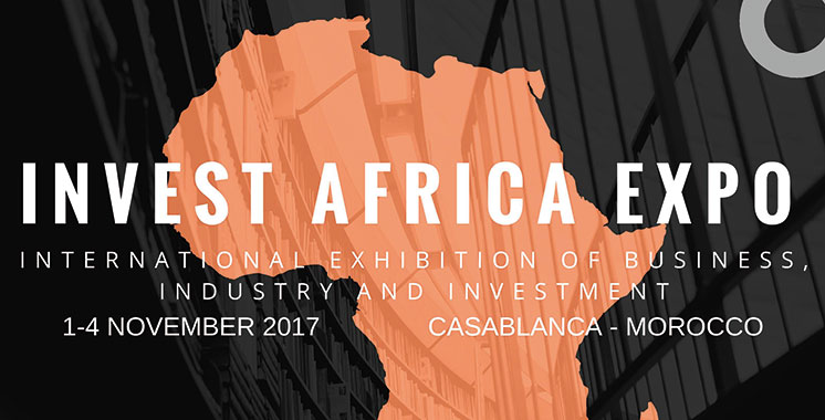 Le premier Salon international «Invest Africa Expo» en novembre au Maroc