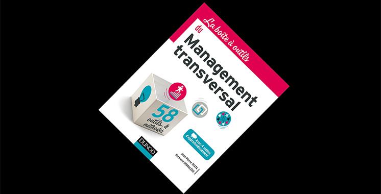 La boîte à outils du management transversal, de Jean-Pierre Testa et Bertrand Déroulède