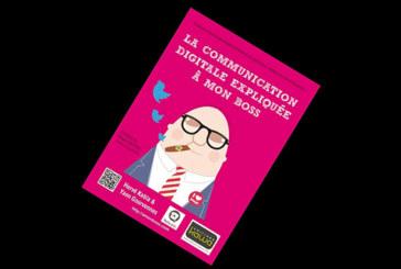 La communication digitale expliquée à mon boss, de Yann Gourvennec et  Hervé Kabla