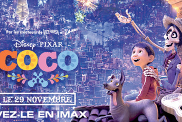 Projection de «COCO» et  «Justice League» au cinéma Imax
