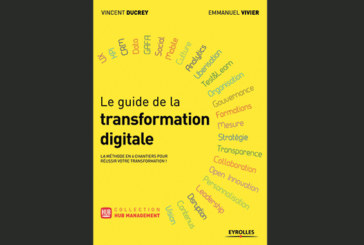 Le Guide de la transformation digitale, de Emmanuel Vivier  et Vincent Ducrey