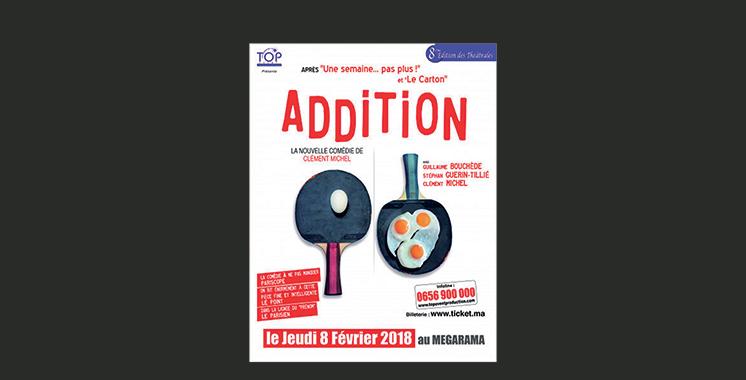 La comédie «Addition» le 8 février  au Megarama