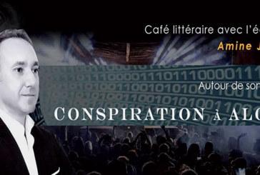 Présentation du livre «Conspiration à Alger» d'Amine Jamai à Casablanca