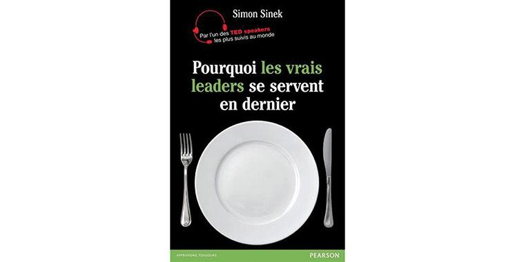 Pourquoi les vrais leaders se servent en dernier de Simon Sineck
