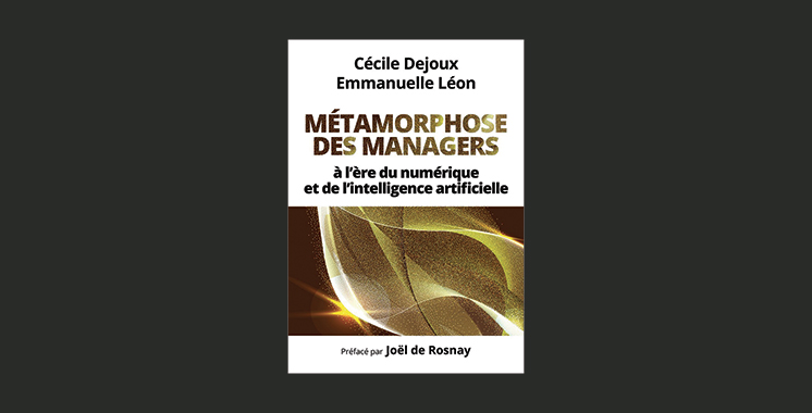 Métamorphose des managers: à l'ère  du numérique et de l'intelligence artificielle, de Cécile Dejoux et Emmanuelle Léon