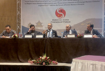 Forum d'amitié maroco-chinoise : La région du Souss-Massa veut séduire les Chinois
