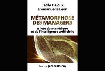 Métamorphose des managers : à l'ère du numérique et de l'intelligence artificielle, de Cécile Dejoux et Emmanuelle Léon