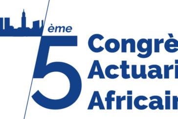La 5ème édition du Congrès Actuariel Africain à Casablanca