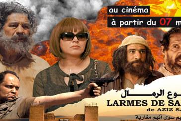 Cinéma : Sortie nationale du film «Larmes de sable» de Aziz Salmy à partir du 7 mars