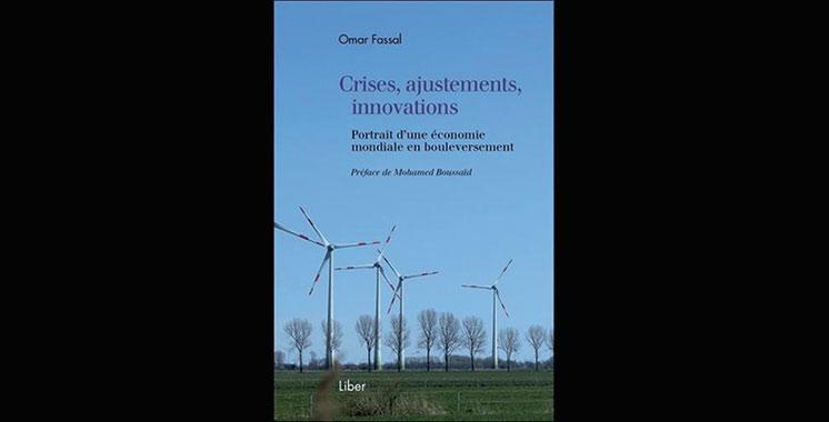 Crises, ajustements, innovations, de Omar Fassal