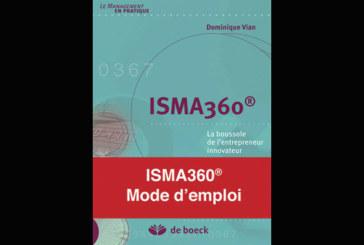 ISMA 360 : La boussole de l'entrepreneur innovateur, de Jean-Yves Courtois, David Gill et Dominique Vian