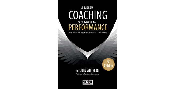 Le Guide du coaching au service de la performance, de John Whitmore