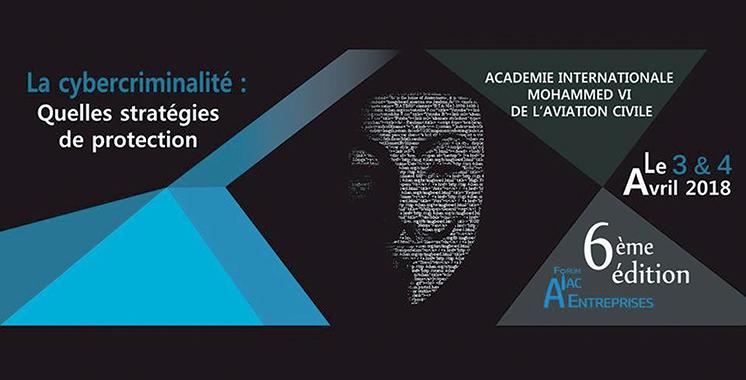 La cybercriminalité en débat  à l'Académie Mohammed VI  de l'aviation civile