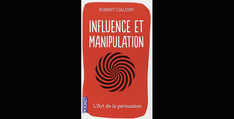 Influence et manipulation, de Robert B. Cialdini