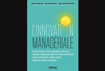 L'innovation managériale, de Jean-Michel Moutot, Kevin Johnson et David Autissier