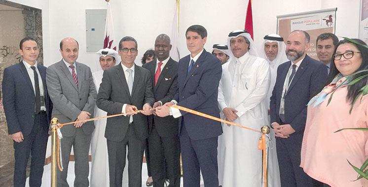 Premier groupe bancaire marocain à s'installer au Qatar : La Banque populaire inaugure son bureau de représentation à Doha