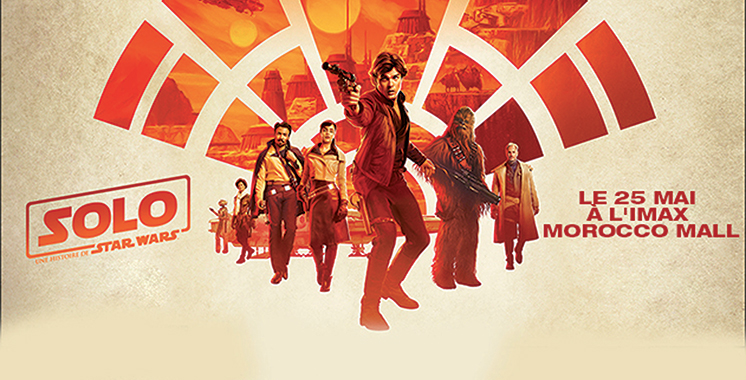 Projection de «Solo : A Star Wars  Story» au cinéma Imax Morocco Mall