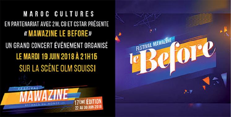 «Mawazine Le Before», un grand concert  le 19 juin sur la scène OLM-Souissi
