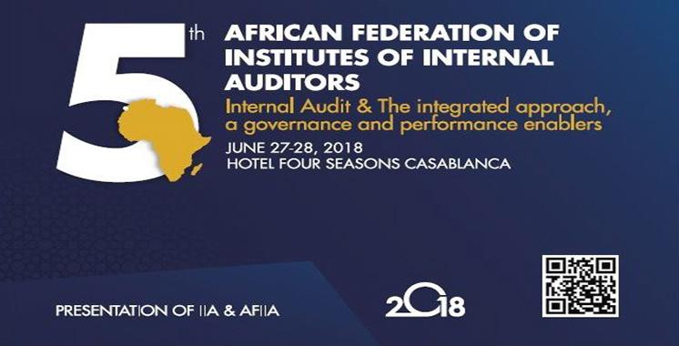 En présence d'éminents professionnels : La 5e Conférence africaine de l'audit interne à Casablanca