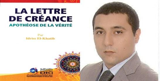 Dans le livre «La lettre de créance, apothéose de la vérité» de Driss El Khatib : Une démonstration mathématique de l'existence divine et sa suprématie