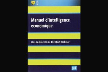 Manuel d'intelligence économique Sous la direction de Christian Harbulot