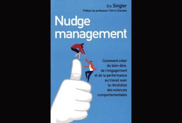 Livres : Nudge Management, de Eric Singler