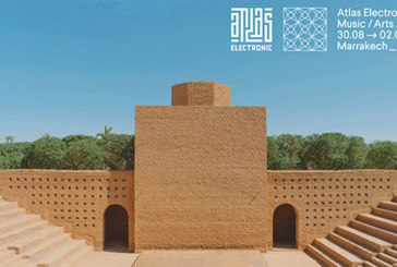 Atlas Electronic Music, Arts & Culture à Marrakech : Plus de 70 artistes programmés
