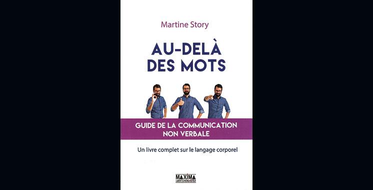 Au-delà des mots-Guide de la communication non verbale-, de Martine Story