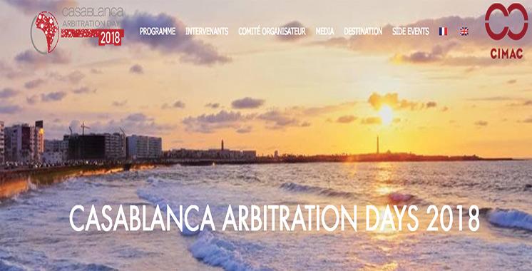 Les Casablanca Arbitration Days se poursuivent jusqu'à ce vendredi : Un événement pour surmonter les écueils de l'arbitrage  en Afrique