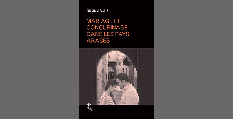 Le dernier livre de Chakib Guessous : Les nouvelles formes de conjugalité dans les pays arabes