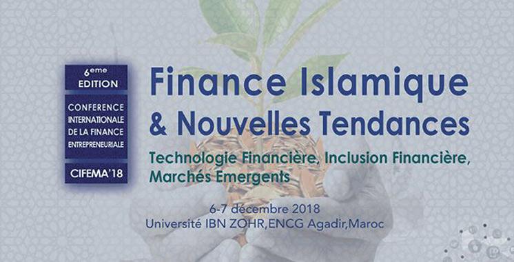 En présence de 300 participants issus de 14 pays : Agadir à l'heure de la 6ème Conférence internationale de la finance entrepreneuriale