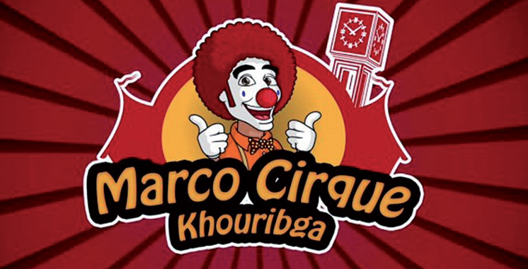 La 3ème édition du Festival international du cirque à Khouribga