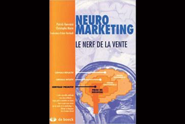 Neuromarketing : Le nerf de la vente, de Patrick Renvoisé et Christophe Morin