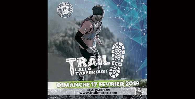 La seconde édition de l'Eco-Trail à Lalla Takerkoust : Quand écologie et sport font bon ménage