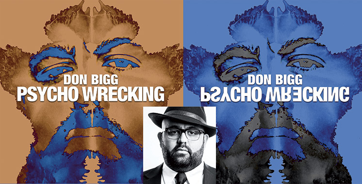 Il sort son nouveau single «Psycho Wrecking» : Quand Don Bigg dénonce la schizophrénie sociale