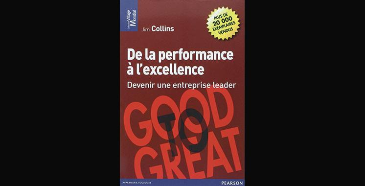 De la performance à l'excellence : Devenir une entreprise leader, de Jim Collins