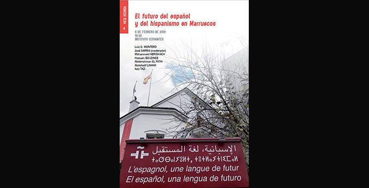 L'avenir de la langue espagnole et de l'hispanisme au Maroc en débat