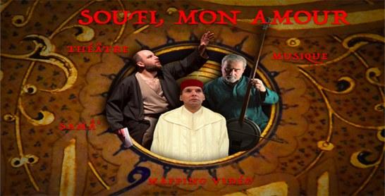 «Soufi mon amour» de Hassan El Jaï à Rabat et Casablanca