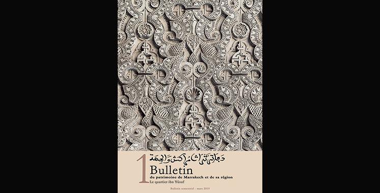 1er numéro du «Bulletin du patrimoine de Marrakech et de sa région»