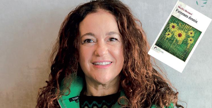 «Femme émois» nouveau roman signé Madiha Bennani