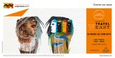 «Travel Weast» se poursuit jusqu'au 25 juin à l'Espace d'art Actua